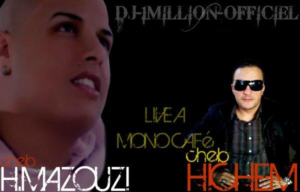H.Mazouzi Et Cheb Hichem Live Mono Café 2011