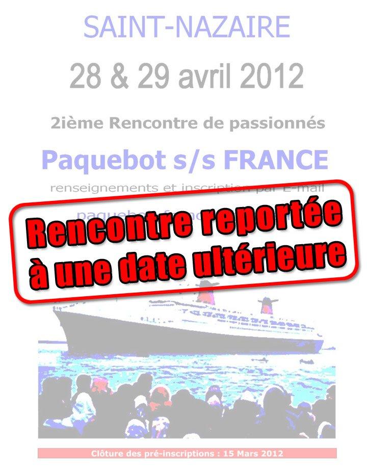 Report de la manifestation paquebot FRANCE à Saint Nazaire