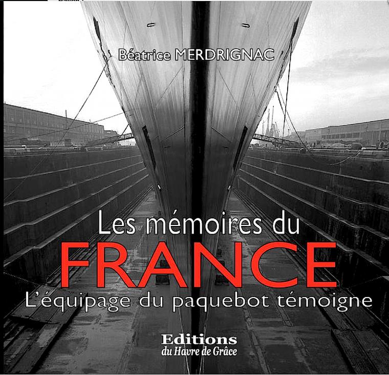 Paquebot FRANCE : Nouveau LIVRE : idée cadeau de Noêl - New book idea for Christmas gift