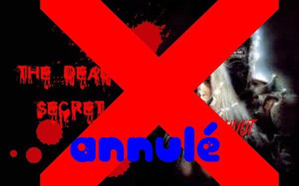 The dead secret: annulé ✘