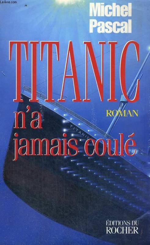 titanic n'a jamais coulé