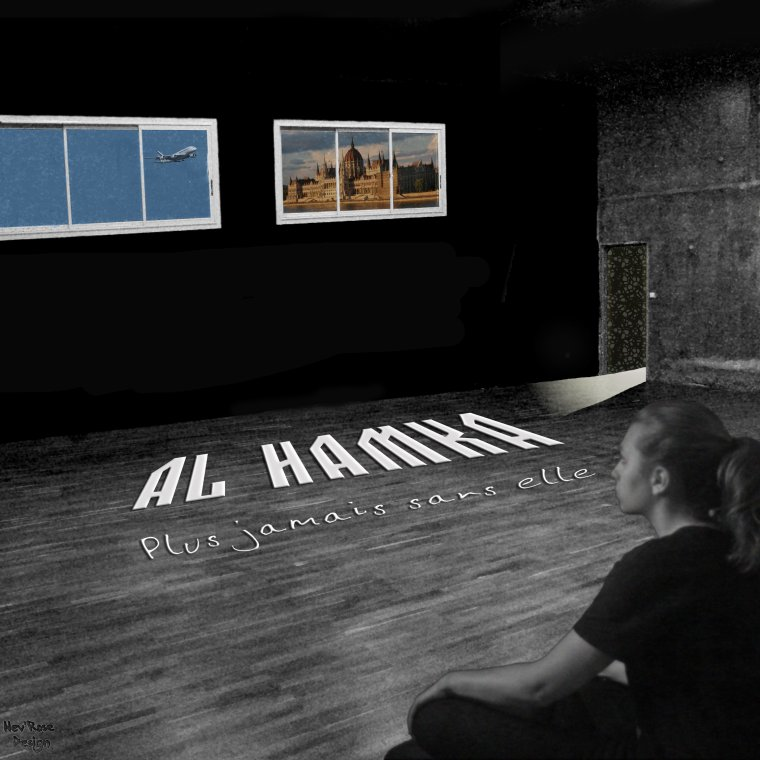 Chaque fin a son début / Al Hamka-Plus jamais sans Elle (Août 2010) (2012)