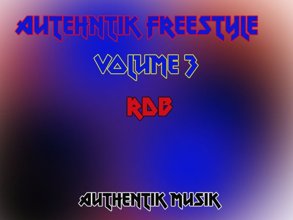 Authentik Freestyle V°3 (2013)