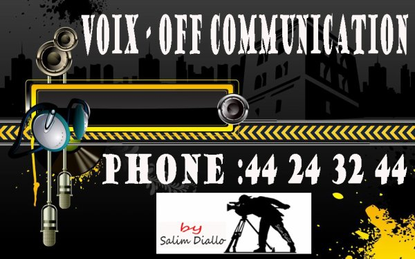 VOIX - OFF COMMUNICATION AVEC SALIM DIALLO TOUT EST ASSURE