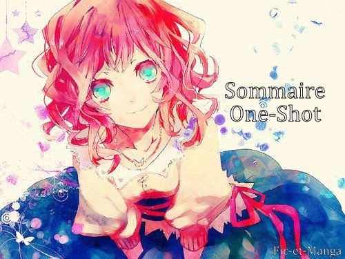 Sommaire One-Shot !
