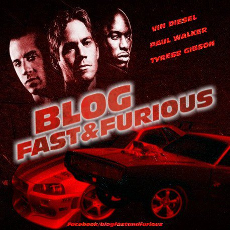 BLOG FAST & FURIOUS