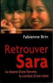 Retrouver Sara - Fabienne Brin