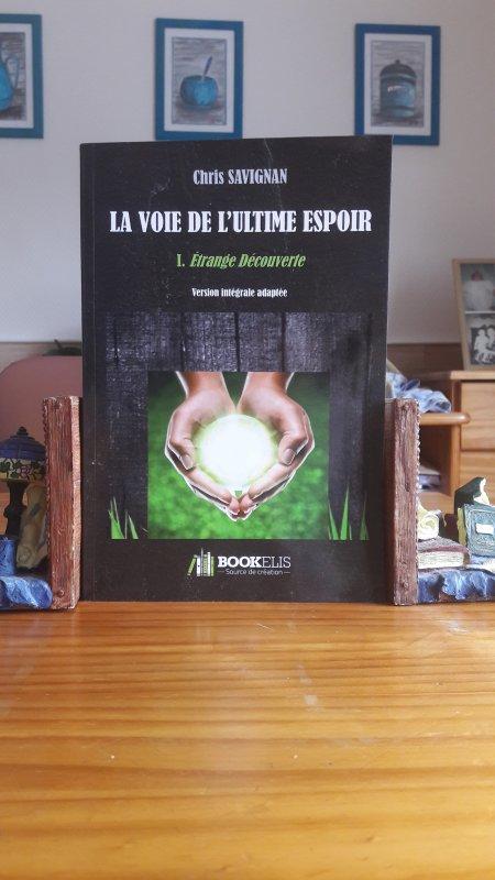 LA VOIE DE L'ULTIME ESPOIR - IDENTITE D'UN ROMAN