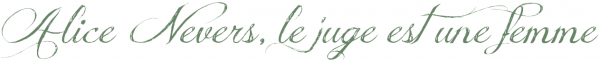 #308 - Alice Nevers, le juge est une femme