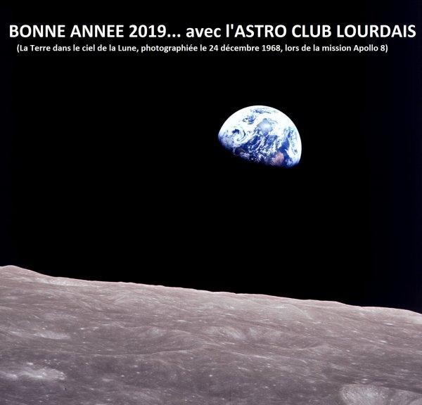 Lorsque nous avons vu la terre depuis l'espace, c'est là que nous avons compris que notre planète était unique et belle, et que ses habitants avaient une chance exceptionnelle…celle de la VIE ! Ne l'oublions jamais, la vie est précieuse, la Terre l'est tout autant ! BONNE ANNÉE 2019, avec toute mon amitié.
