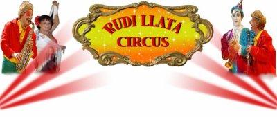 "Bienvenue sur le blog  du ""Rudi Llata Circus"" !"