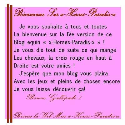 x-Horses-Paradis-x Vous Souhaite La Bienvenue Sur Son Blog Equin