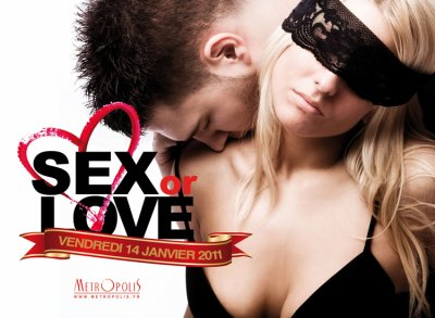❤SEX or LOVE❤ AU LOFT VEN 14/01/11
