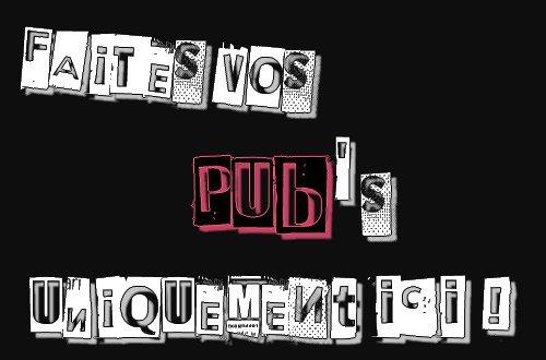 Ta pub , ici Uniquement chéri =P ♥