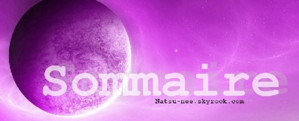 ♥ Sommaire ♥