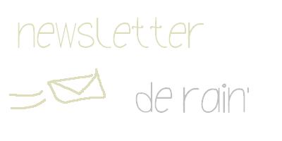 Newsletter de Rain'