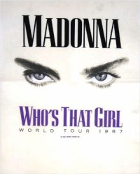 Who's That Girl TOUR - 1987