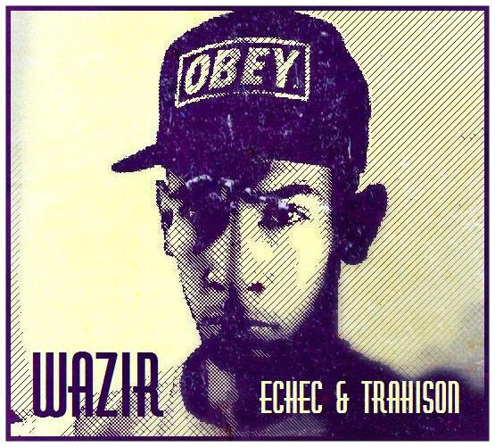 WAZIR / échec et trahison  (2013)