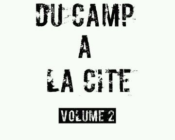 du camp a la cite vol2 / rudy 'pour mes manouches) (2012)
