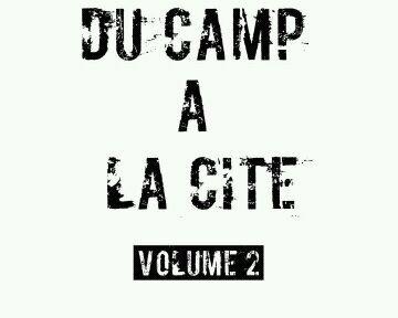 du camp a la cite volume 2 / rudy ( LA SEYNE GANG VILLE ) nouveaux (2012)