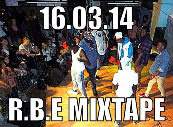 Mon team R.B.E Mixtape Online 16.März14 Der Anfang
