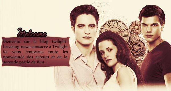 Bienvenue sur Twilight-breaking-news..