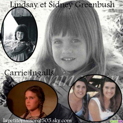 Carrie Ingalls/ Lindsay ET Sidney Greenbush