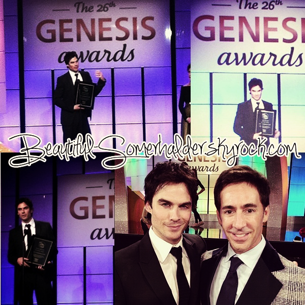 _________________________  24/03/12 : Ian aux  26th Annual Genesis Awards.    _________________________ Ianou a remporté un prix pour sa fondation, il le mérite tant ♥ _________________________