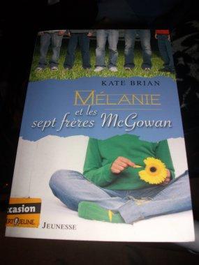 ◘ ◘ ◘ MELANIE et les sept frères McGowan ◘ ◘ ◘