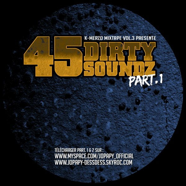45 Dirty Soundz part.1 telechargeable gratuit - free Download!