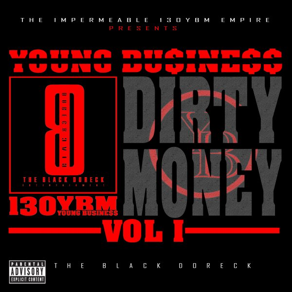 Dirty Money Vol 1 / Young Business - Freestyle à 13OYBM (ft Mahff) (2014)