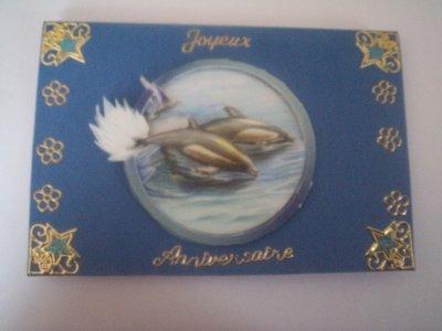 carte anniversaire dauphin n°1 (VENDU)