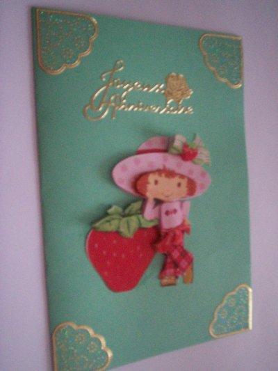 carte anniversaire charlotte aux fraises n°23 (VENDU)