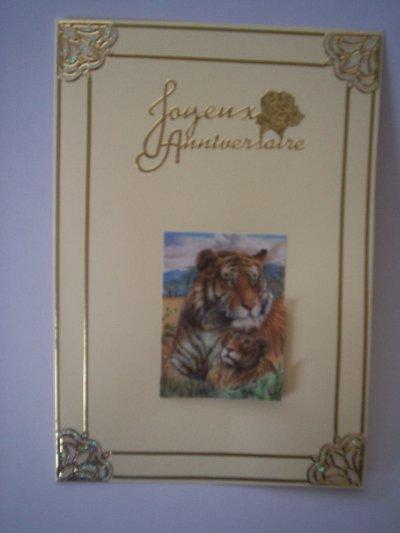 carte anniversaire tigre n°1 (VENDU)