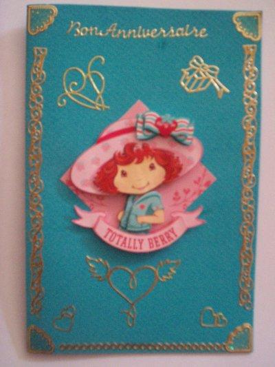 carte anniversaire charlotte aux fraises n°33 (VENDU)