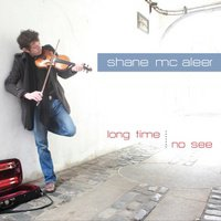 "Cd 165 : Shaine  Mc  ALEER  "" Long time , no see ""  / autoproduit"