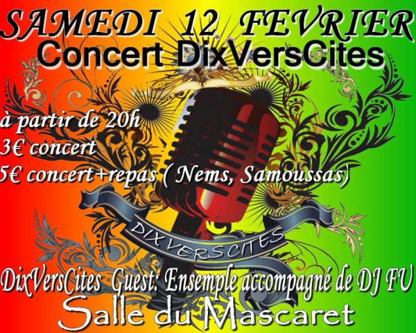 MYTIK FIRE PARTICIPENT au CONCERT Dix Vers Cités le Samedi 12 Février 2011