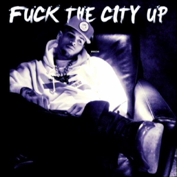 """. CHRIS BROWN – 'F**K THE CITY UP' Chris BrownVous Offre Une musique gratuitementjusqu'à la sortie de son prochain album studio'Fortune'le 8 mai.D'abord, il laissa tomber le rap émotionnelle""""How I Feel""""et ce soir il est retourné en studio pour""""F * ck The City Up"""". ."""
