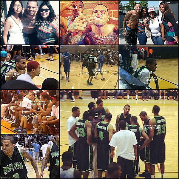 ". ♦ Breezys : -  Chris Brown a éte vu a Los Angeles Pour Un Matche De Basket ""Drew league"".    ."