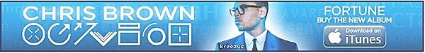 . ♦ #Breezys :-L'album « Fortune » De Chris Brown Est N°1 Dans Le Monde !.  .