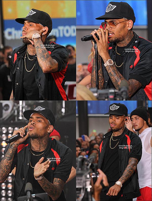 . 29.08.2013 : Chris été présent a TodayShow a New York. .
