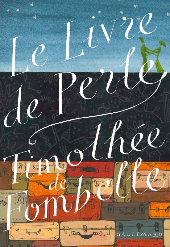 Le livre de Perle : T de Fombelle
