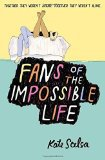 Fan de la vie impossible, Kate Scelsa