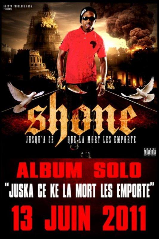 """SHONE album solo """"Jusqu'a ce que la mort les emporte"""" dans les bacs le 13 JUIN 2011."""