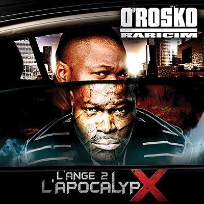 O'Rosko Raricim - Ange 2 l'apocalypx 9 MAI 2011