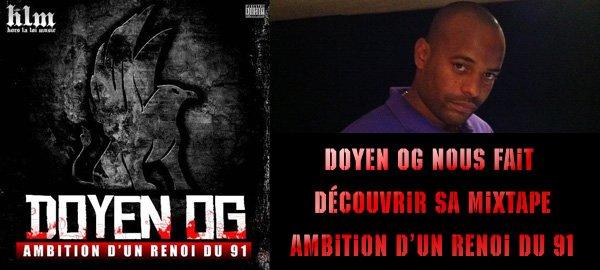 """Doyen OG nous fait découvrir sa mixtape """"Ambition d'un renoi du 91"""", bientôt dans les bacs."""