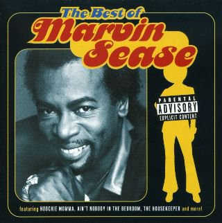 The Best Of Marvin Sease (2004)