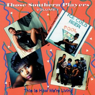 VA - Those Southern Players Volume 1 (This Is How We're Living) (1996)