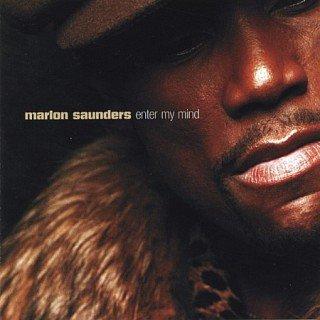 Marlon Saunders - Enter My Mind (2003)