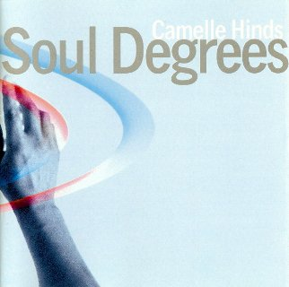 Camelle Hinds - Soul Degrees (1996)